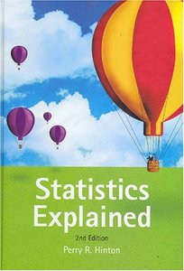Statistics Explained: A Guide for Social Science Students, 2nd Edition (repost)
