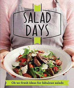 Salad Days: Oh-So-Fresh Ideas for Fabulous Salads (repost)