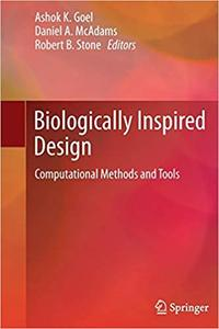 Biologically Inspired Design: Computational Methods and Tools