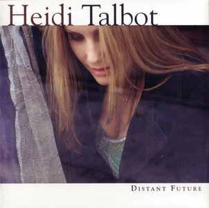 Heidi Talbot - Distant Future (2004)