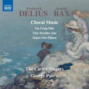 George Parris - Delius & Bax: Choral Music (2017)