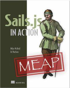 Sails.js in Action (MEAP version 13)