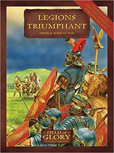 Legions Triumphant: Field of Glory Imperial Rome Army List (Repost)