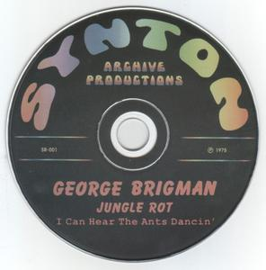 George Brigman - Jungle Rot `75 & I Can Hear The Ants Dancin' `77 (2005)
