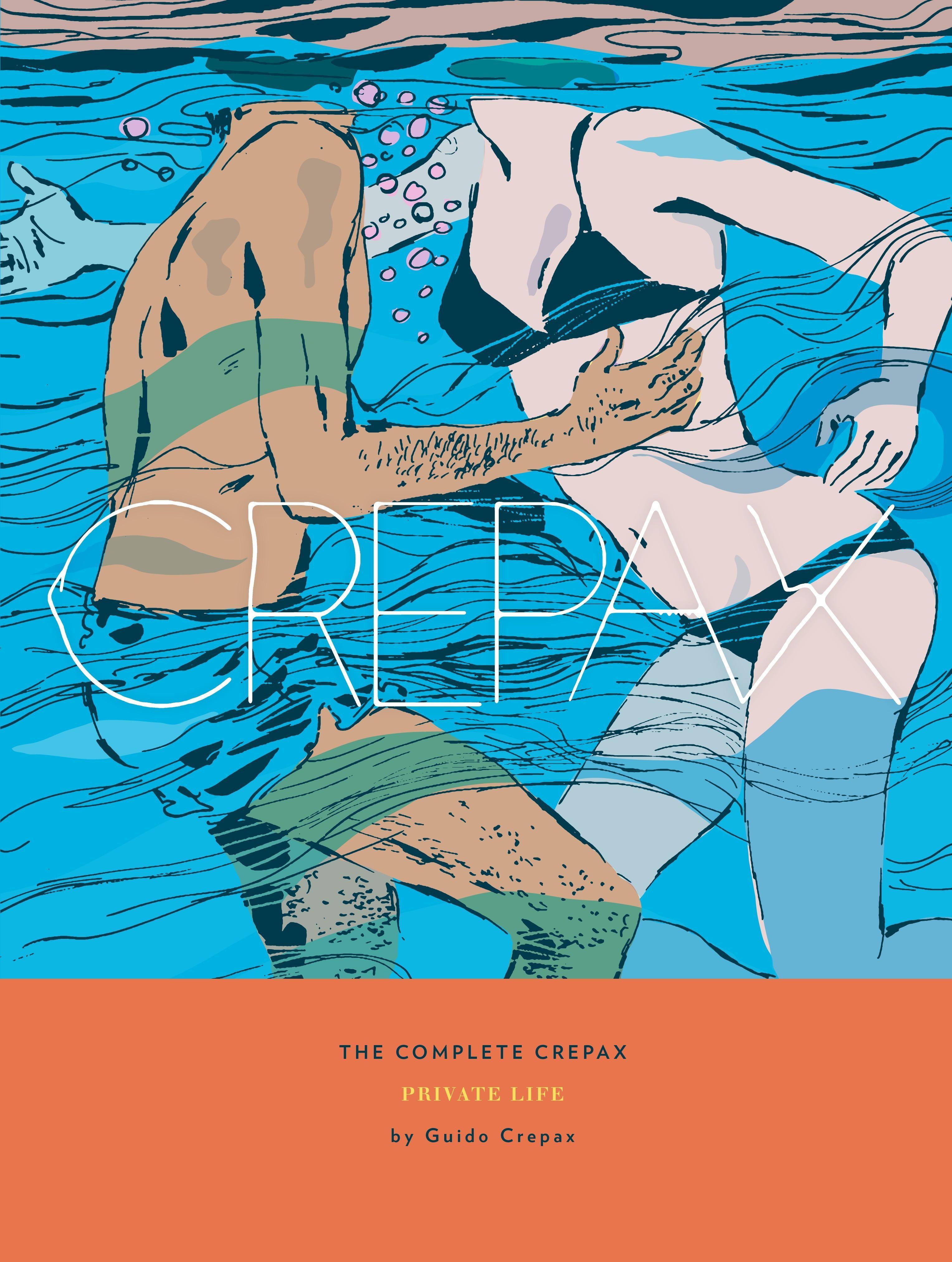 The Complete Crepax v04 - Private Life (2019) (digital-Empire