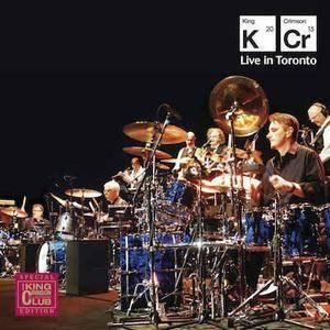 King Crimson - Live in Toronto: Queen Elizabeth Theatre (2016)