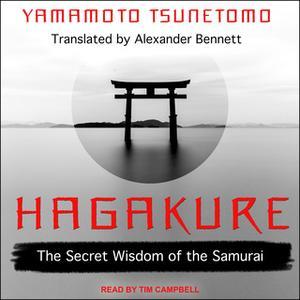 «Hagakure» by Yamamoto Tsunetomo