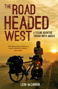 «The Road Headed West» by Leon McCarron
