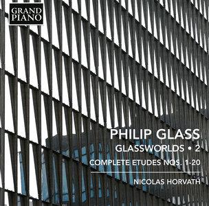 Nicolas Horvath - Philip Glass: Glassworlds Vol. 2, Complete Etudes Nos. 1-20 (2015) [Re-Up]