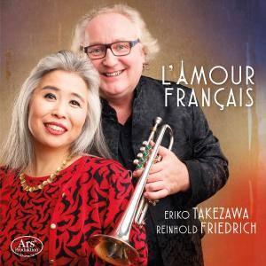 Eriko Takezawa & Reinhold Friedrich - L'amour française (2017)