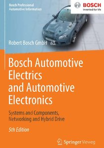 Bosch Automotive Electrics and Automotive Electronics: Systems and Components, Networking and Hybrid Drive (repost)
