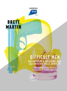 Brett Martin - Difficult men