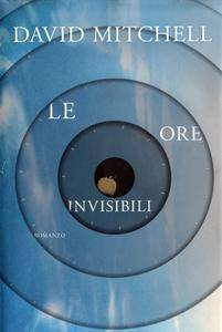 David Mitchell - Le ore invisibili