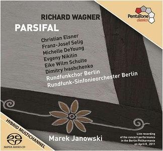 Wagner - RSO Berlin / Marek Janowski - Parsifal (2012, Pentatone # PTC 5186 401) {4x Hybrid-SACD // ISO} [RE-UP]