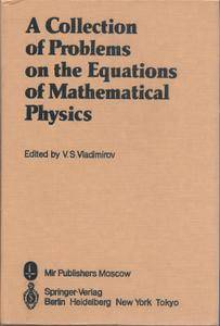 A Collection of Problems on the Equations of Mathematical Physics