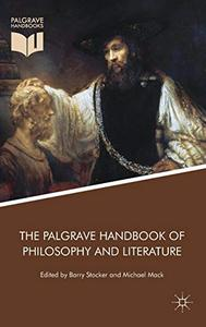 The Palgrave Handbook of Philosophy and Literature