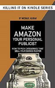 Make Amazon Your Personal Publicist