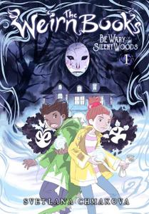 Yen Press-The Weirn Books Vol 01 Be Wary Of The Silent Woods 2021 Hybrid Comic eBook
