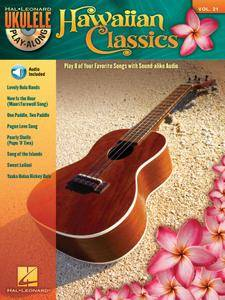 Hawaiian Classics - Ukulele Play-Along Vol. 21