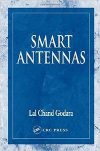 Smart Antennas (Electrical Engineering & Applied Signal Processing Series) [Repost]