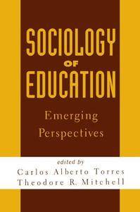 Sociology of Education: Emerging Perspectives