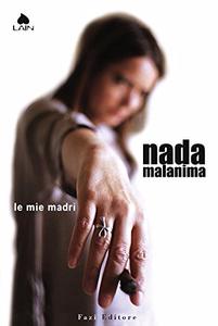 Le mie madri - Nada Malanima (Repost)