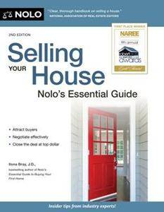 Selling Your House : Nolo's Essential Guide, 2nd Edition