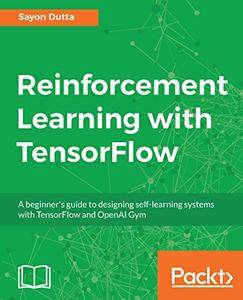 Reinforcement Learning with TensorFlow