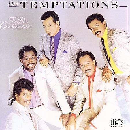 The Temptations - To Be Continued... (1986)