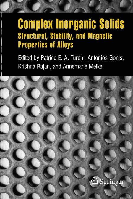 Complex Inorganic Solids: Structural, Stability, and Magnetic Properties of Alloys