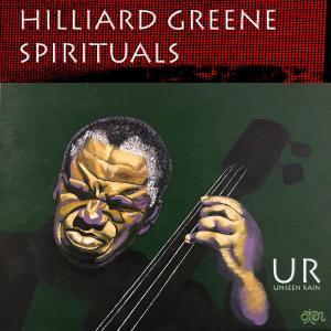 Hilliard Greene - Spirituals (2019)
