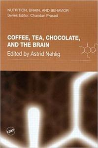 Coffee, Tea, Chocolate, and the Brain (Repost)