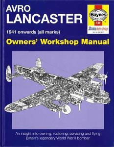 Avro Lancaster 1941 Onwards (all marks) (Owners' Workshop Manual)
