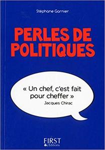 Perles de politiques - Stéphane GARNIER (Repost)