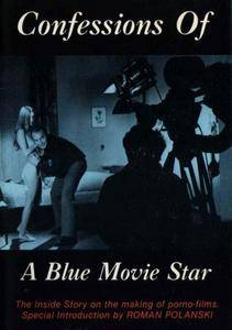 Confessions of a Blue Movie Star (1978) The Evolution of Snuff