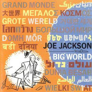 Joe Jackson - Big World (1986) {A&M}