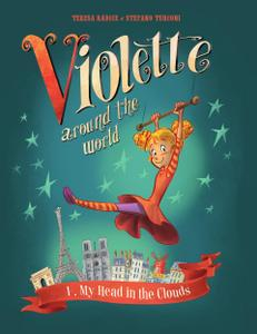 Violette Around the World 01-My Head In the Clouds! 2018 IDW Digital
