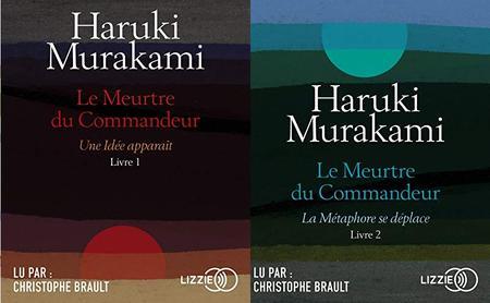 "Haruki Murakami, ""Le Meurtre du Commandeur"", livre 1 & 2"