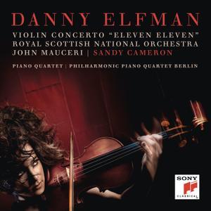 "Danny Elfman - Violin Concerto ""Eleven Eleven"" and Piano Quartet (2019) [Official Digital Download]"