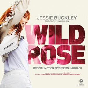 Jessie Buckley - Wild Rose (Official Motion Picture Soundtrack) (2019)