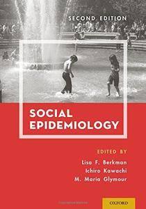 Social Epidemiology, 2 edition