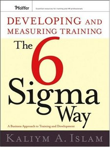 Developing and Measuring Training the Six Sigma Way (Repost)