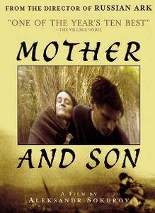 Mother and son / Mat i syn / Мать и сын (1997) [ReUp]