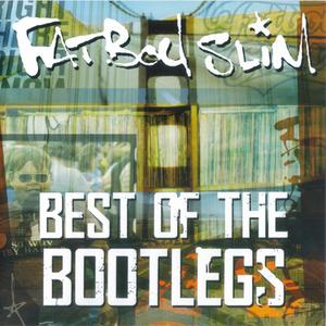 Fatboy Slim - Best Of The Bootlegs (2010) {2011 Skint}