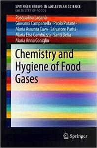 Chemistry and Hygiene of Food Gases