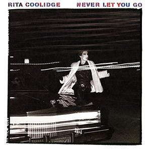 Rita Coolidge - Never Let You Go (1983/2018)