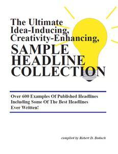 Robert Boduch - The Ultimate Idea-Inducing Sample Headline Collection