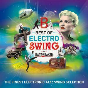 VA - Bart & Baker - Best Of Electro Swing (2016) (2CD) {Wagram}