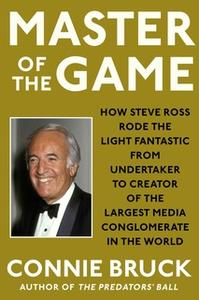 «Master of the Game» by Connie Bruck