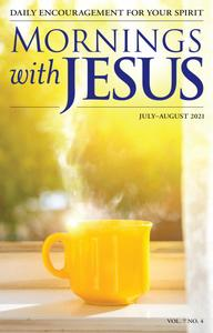 Mornings with Jesus - July 2021